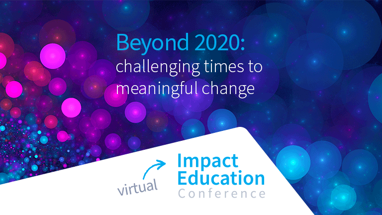 Impact Education Conference Beyond 2020